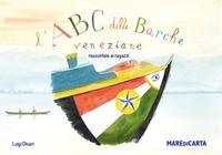L'ABC delle barche veneziane raccontate ai ragazzi