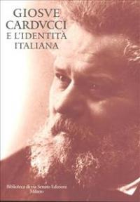 Giosue Carducci e l'identità italiana