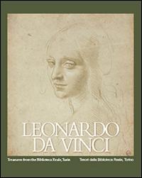 Leonardo da Vinci: Treasures from the Biblioteca reale, Turin/Tesori dalla Biblioteca Reale, Torino
