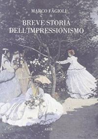 Breve storia dell'impressionismo