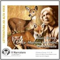 [audioregistrazione] La  Martora, la Volpe, la Cerbiatta