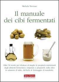 Il manuale dei cibi fermentati