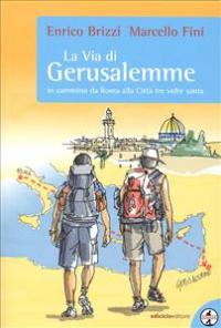 La  Via di Gerusalemme