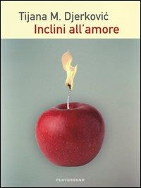Inclini all'amore
