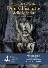 Don Chisciotte della Mancia [Audioregistrazione]