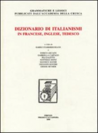 Dizionario di italianismi in francese, inglese, tedesco