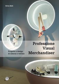 Professione Visual Merchandiser