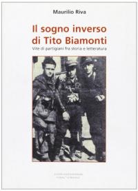 Il sogno inverso di Tito Biamonti
