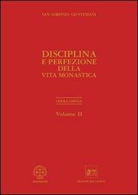 2: Disciplina e perfezione della vita monastica