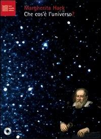 Che cos'e' l'universo? [Audioregistrazione]