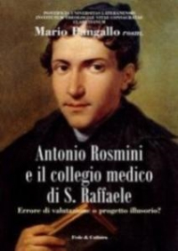 Antonio Rosmini e il collegio medico di S. Raffaele