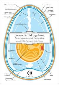 Cronache dal big-bang