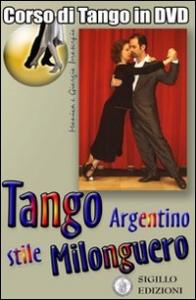 Tango stile milonguero