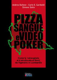 Pizza, sangue e videopoker