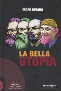 La bella utopia [Multimediale]
