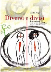 Diversi e divisi