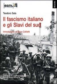Il fascismo italiano e gli Slavi del sud