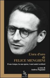 L'ora d'oro di Felice Menghini