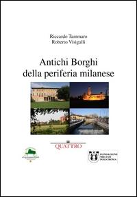 Antichi borghi della periferia milanese