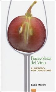La piacevolezza del vino