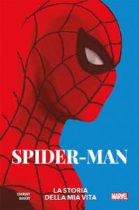Spider-man. La storia della mia vita