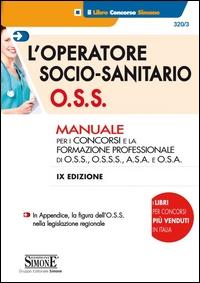 L'operatore socio-sanitario O.S.S.