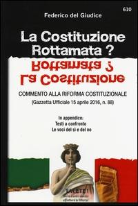 La Costituzione rottamata?