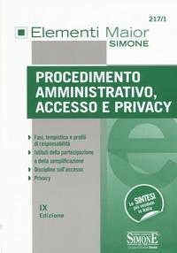 Procedimento amministrativo, accesso e privacy