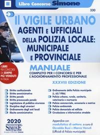 Il vigile urbano, agenti e ufficiali della polizia locale
