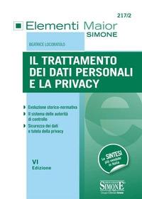 Il trattamento dei dati personali e la privacy