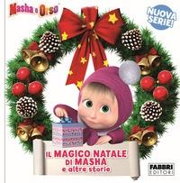 Il magico Natale di Masha e altre storie