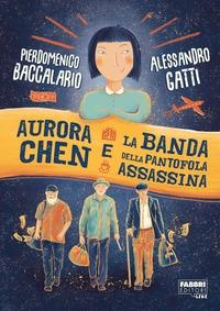 Aurora Chen e la banda della pantofola assassina