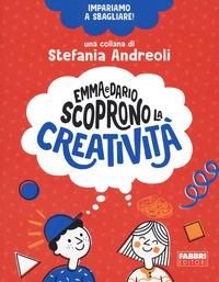 Emma e Dario scoprono la creatività