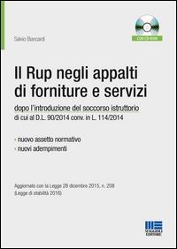 Il Rup negli appalti di forniture e servizi