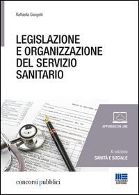 Legislazione e organizzazione del servizio sanitario