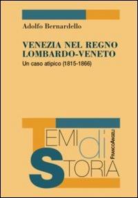 Venezia nel Regno Lombardo-Veneto