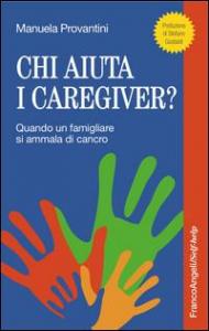 Chi aiuta i caregiver?