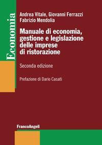 Manuale di economia, gestione e legislazione delle imprese di ristorazione