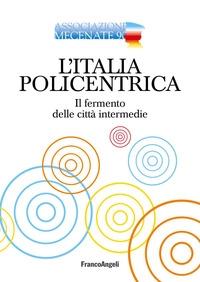 L'Italia policentrica