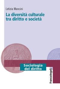 La diversità culturale tra diritto e società