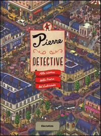 Pierre detective: Alla ricerca della pietra del labirinto