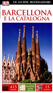 Barcellona e la Catalogna