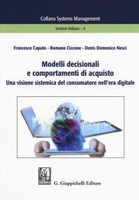 Modelli decisionali e comportamenti di acquisto