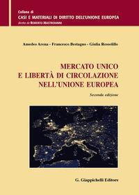Mercato unico e libertà di circolazione nell'Unione europea
