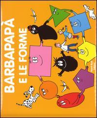Barbapapà e le forme