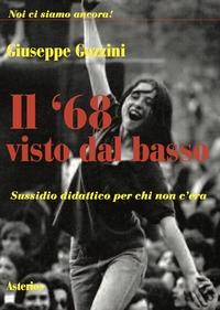 Il '68 visto dal basso