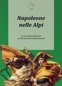 Napoleone nelle Alpi