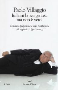 Italiani brava gente ... ma non è vero!