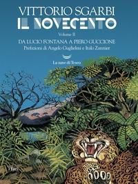 Vol. 2: Da Lucio Fontana a Piero Guccione