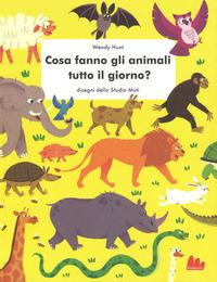 Cosa fanno gli animali tutto il giorno?